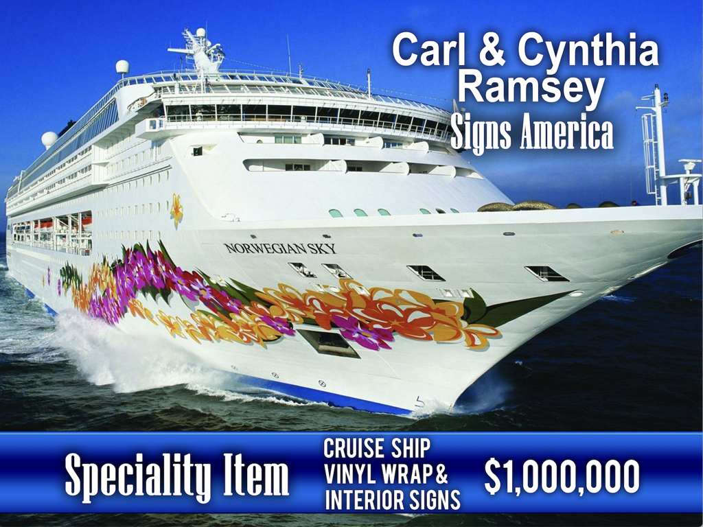 Cruise Ship Vinyl wrap & interior signs - $1,000,000!